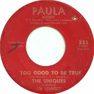 The Uniques  - Too Good To Be True