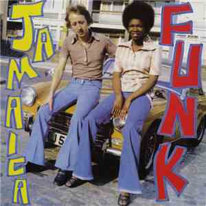 Various - Jamaica Funk: Original Jamaican Funk And Soul 45's
