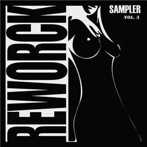 Various - Reworck Sampler Vol. 3