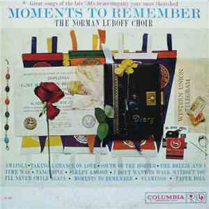 The Norman Luboff Choir - Moments To Remember