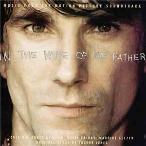 Various - In The Name Of The Father (Music From The Motion Picture Soundtra ...