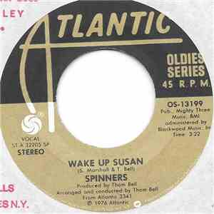 Spinners - Wake Up Susan
