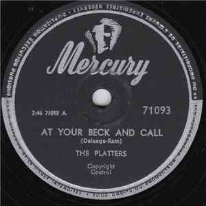 The Platters - At Your Beck And Call / I Wanna