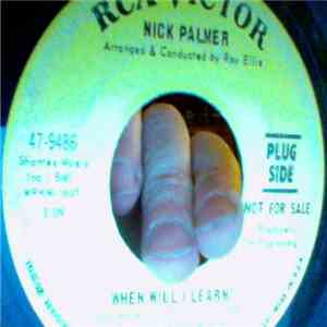 Nick Palmer  - When Will I Learn!