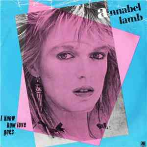 Annabel Lamb - I Know How Love Goes