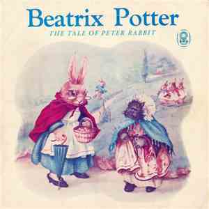 Beatrix Potter - The Tale Of Peter Rabbit