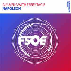 Aly & Fila With Ferry Tayle - Napoleon