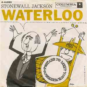 Stonewall Jackson - Waterloo / Smoke Along The Track