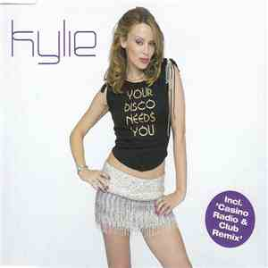 Kylie - Your Disco Needs You