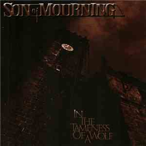 Son Of Mourning - In The Tameness Of A Wolf