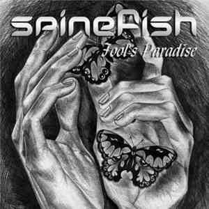 Spinefish - Fool's Paradise