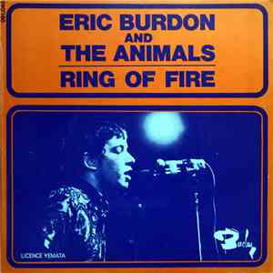 Eric Burdon & The Animals - Ring Of Fire / I'm An Animal