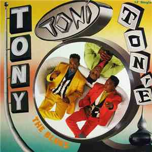 Tony! Toni! Toné! - The Blues