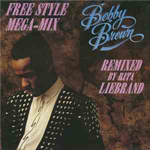 Bobby Brown - The Free Style Mega-Mix