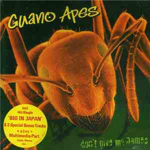 Guano Apes - Don't Give Me Names