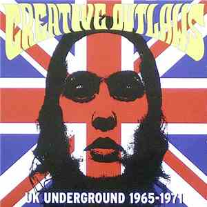 Various - Creative Outlaws - UK Underground 1965-1971