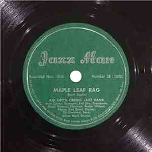 Kid Ory And His Creole Jazz Band - Maple Leaf Rag / Weary Blues